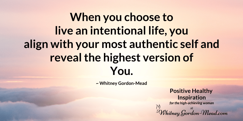 Whitney Gordon-Mead quote on intentional living