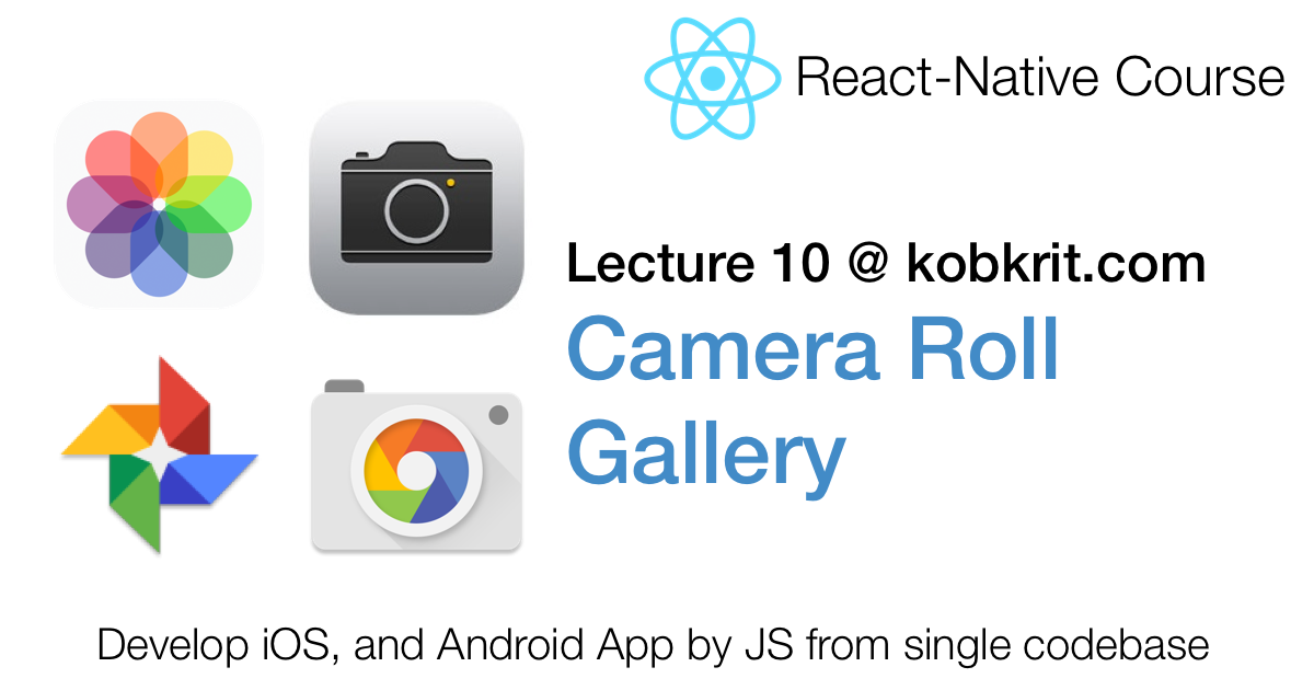React Native 10] Camera, Camera Roll, Gallery by Making Selfies