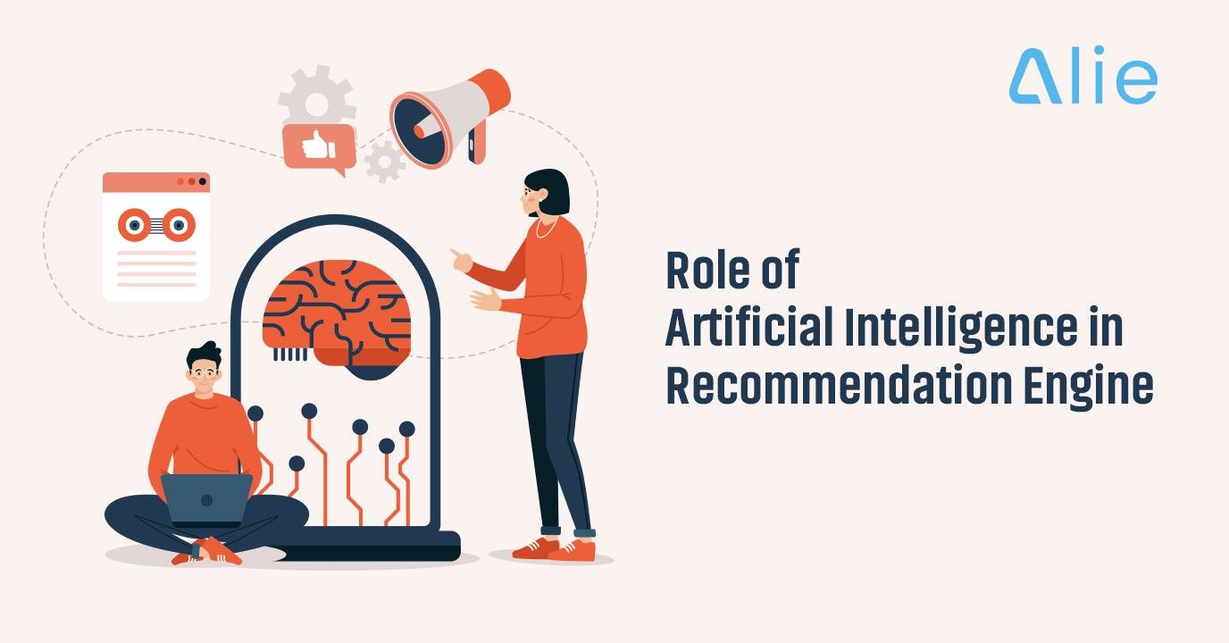 Role of Artificial Intelligence in Recommendation Engine