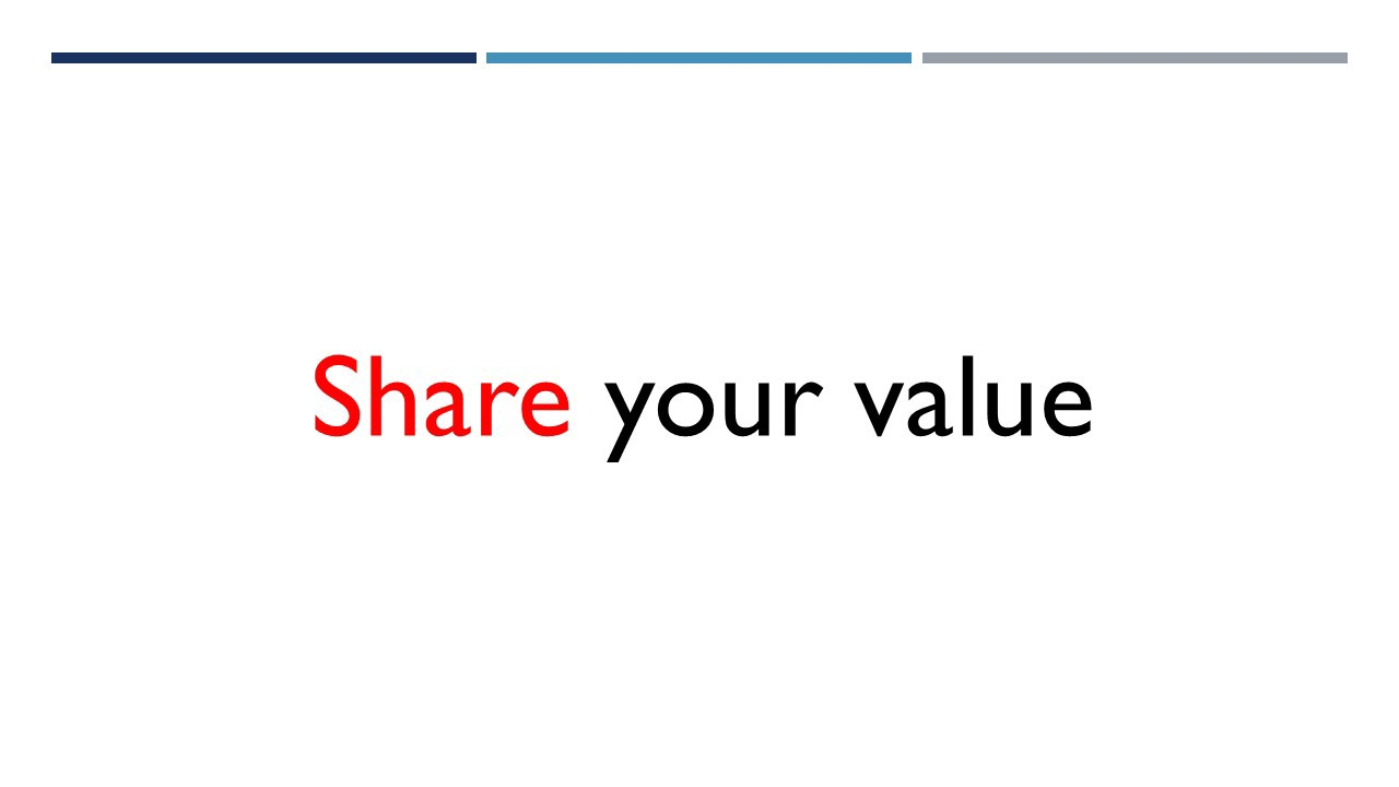 Share your value
