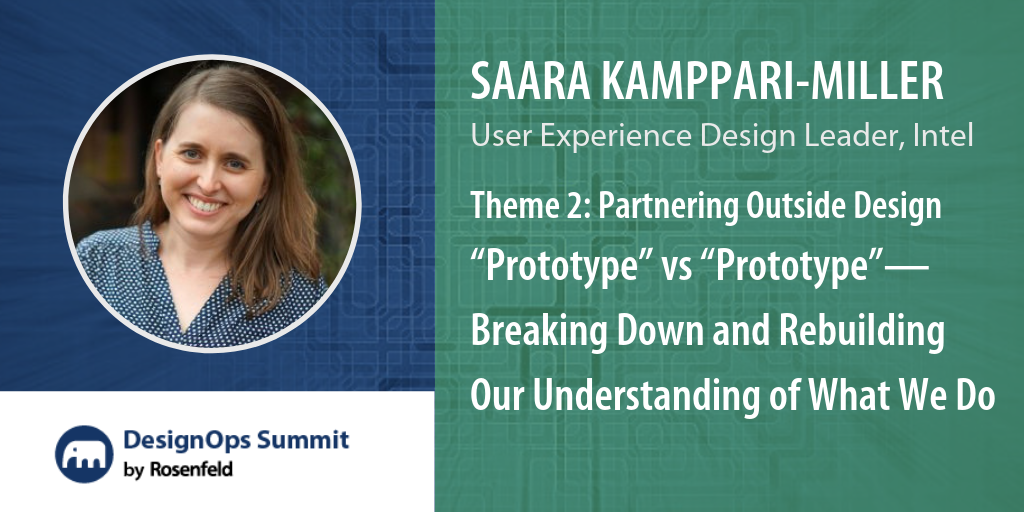 """Theme 2: Partnering Outside Design: """"Prototype"""" vs """"Prototype""""—Breaking Down and Rebuilding Our Understanding of What We Do"""