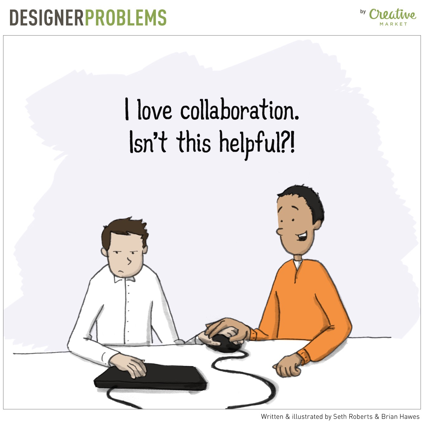 Two designers holding the mouse together, one looking disgruntled and the other smiling while praising collaboration.