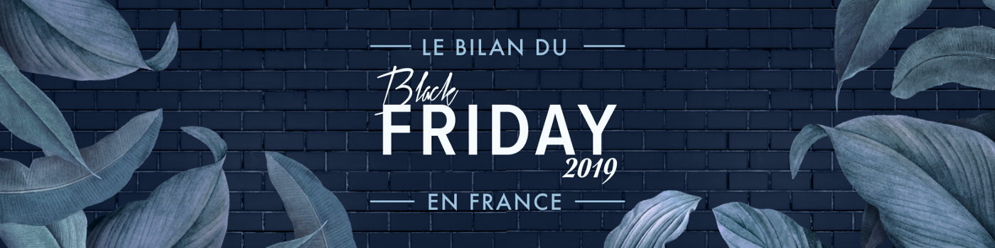 Black Friday : bilan de l'édition 2019