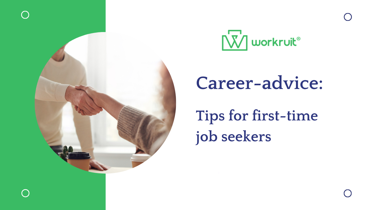 Workruit Job Search—Job search tips for first time job seekers