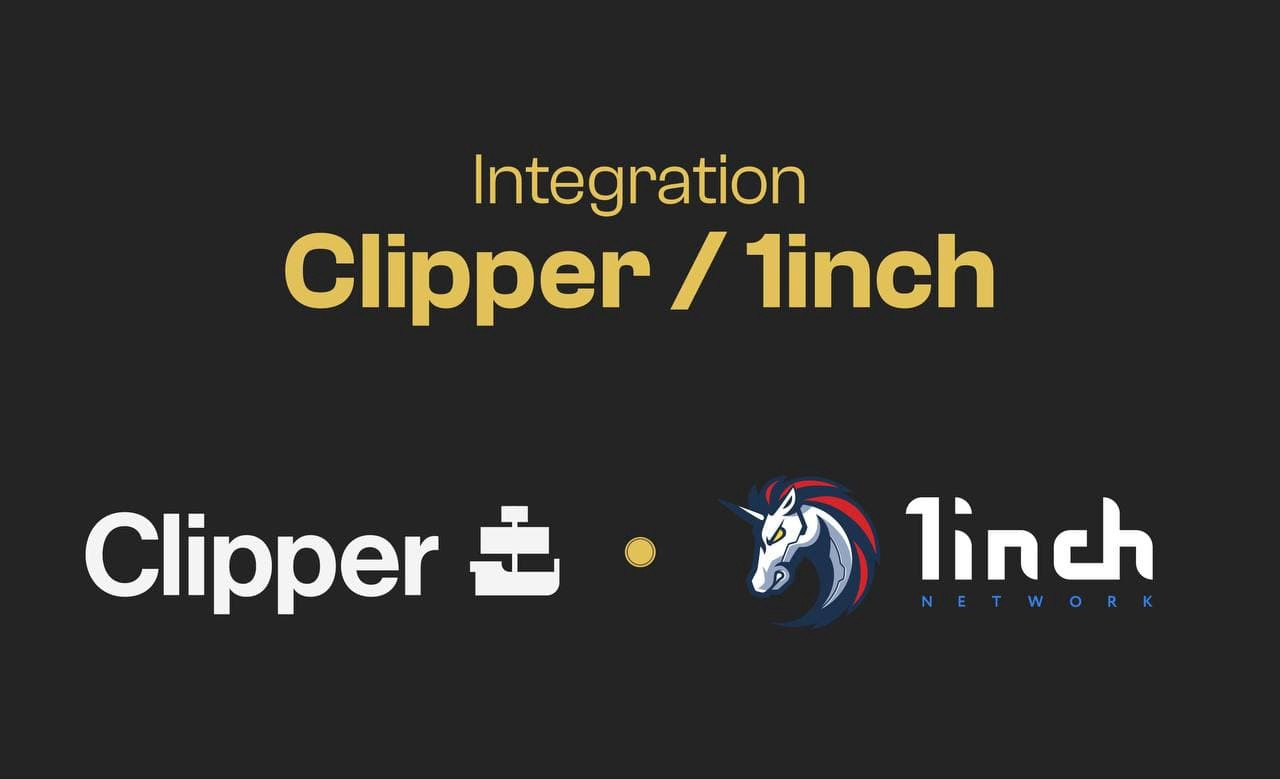 Clipper integrates with 1inch