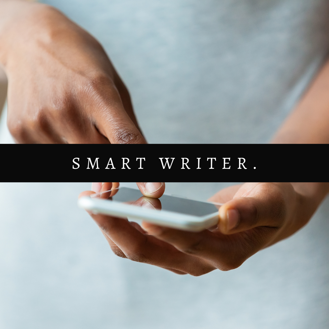 Writing Exercises by Aigner Loren Wilson cover image. Black hands holding a phone and touching the screen. Over the image are the words smart writer. Learn how to get better at writing. How to get better at writing fast? Free writing advice. Writing practice. Learn how to write.