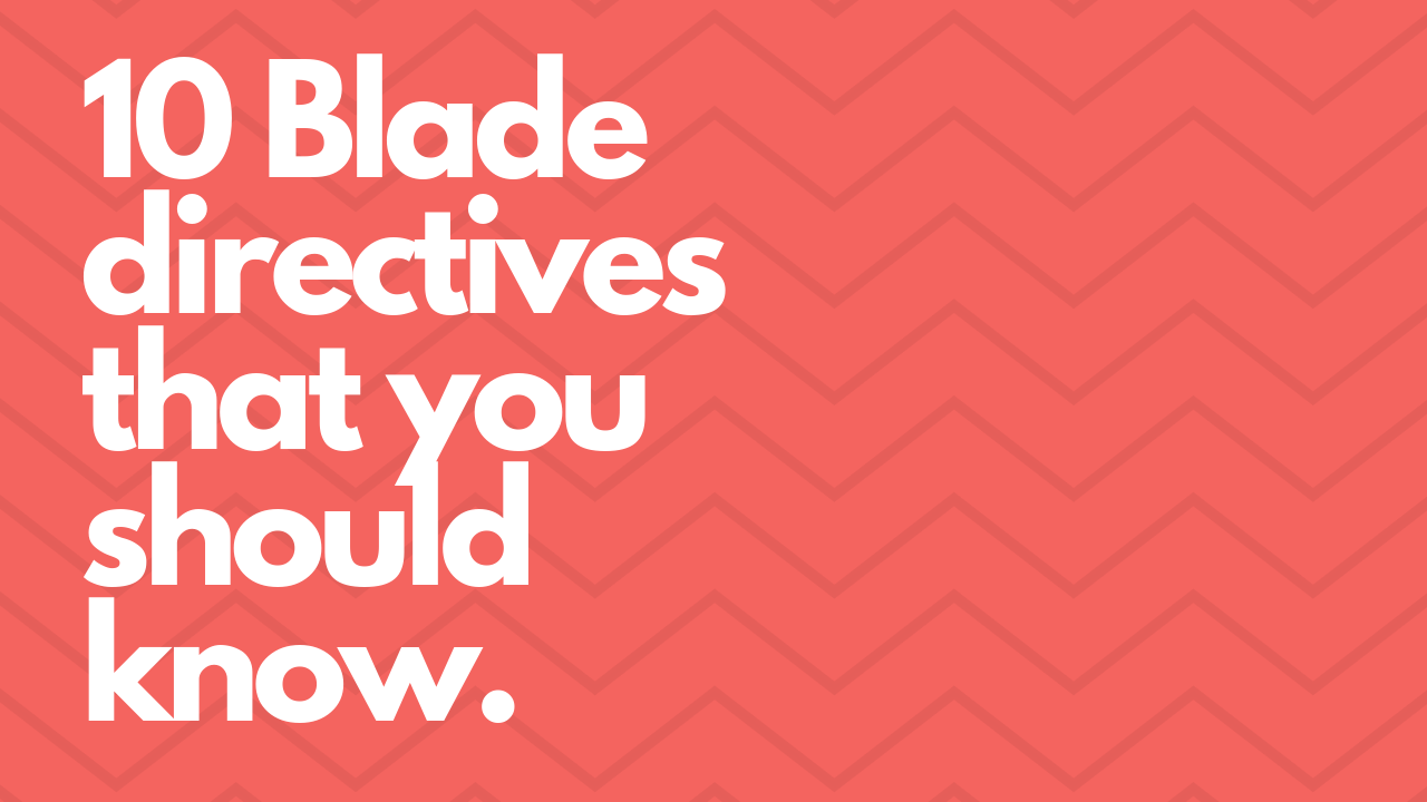 10 Blade directives that you should know - Daan - Medium
