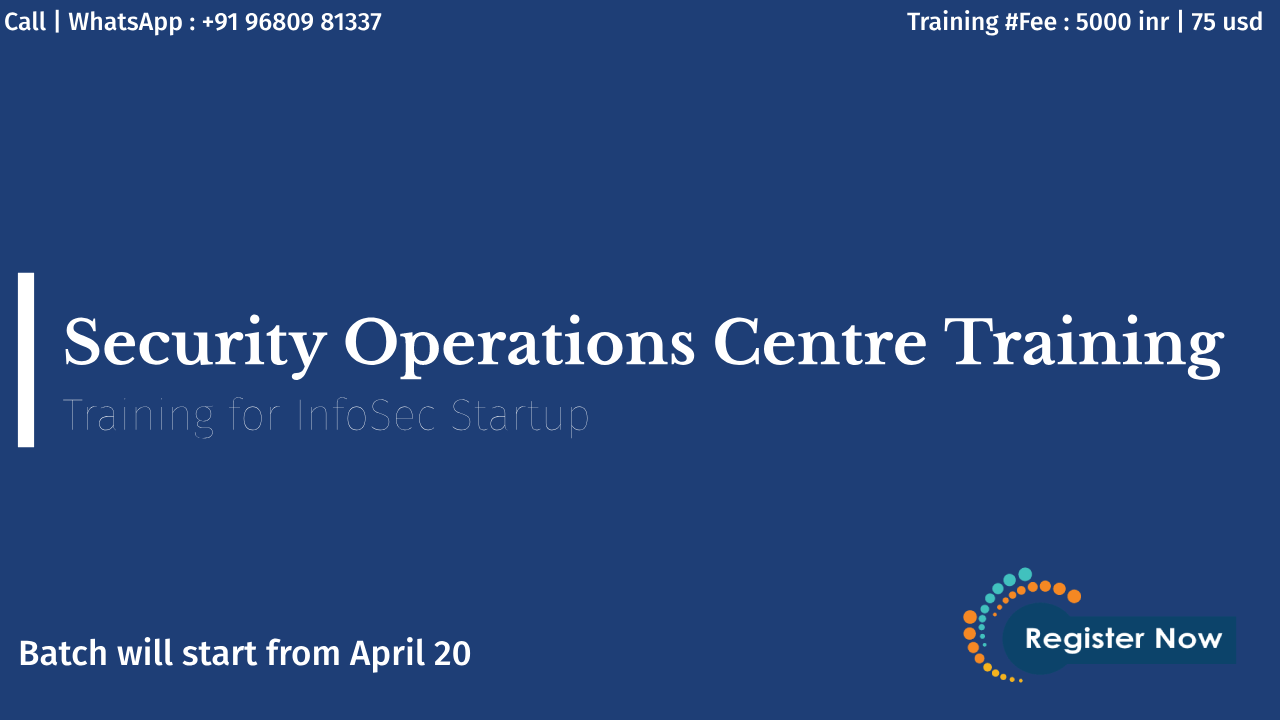 Security Operations Centre (SOC | SIEM)Training for Security Analyst