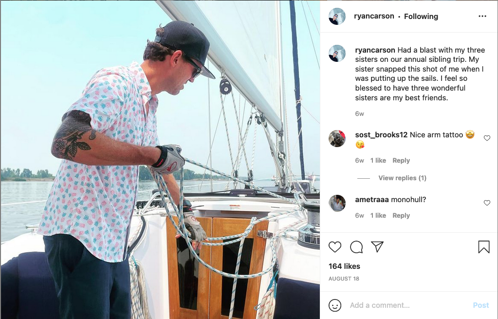 Ryan Carson on a sailboat, August 18. Caption reads 'Had a blast with my three sisters on our annual sibling trip. My sister snapped this shot of me when I was putting up the sails. I feel so blessed to have three wonderful sisters are my best friends.'
