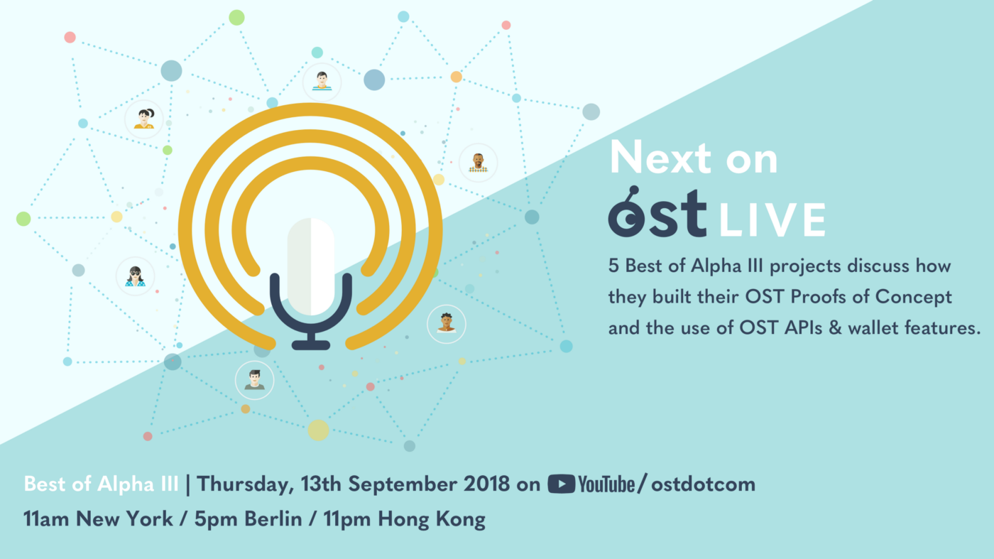Best of Alpha III To Discuss Use of OST API's & Wallet Features on