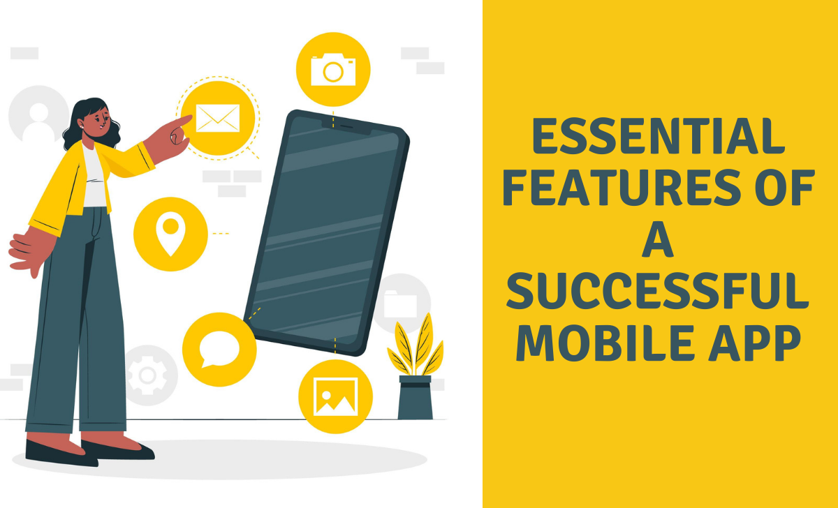 Features of a Successful Mobile App