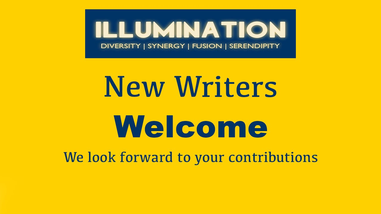 Welcome New Writers Confirmation of new writers joined to ILLUMINATION and ILLUMINATION-Curated today.