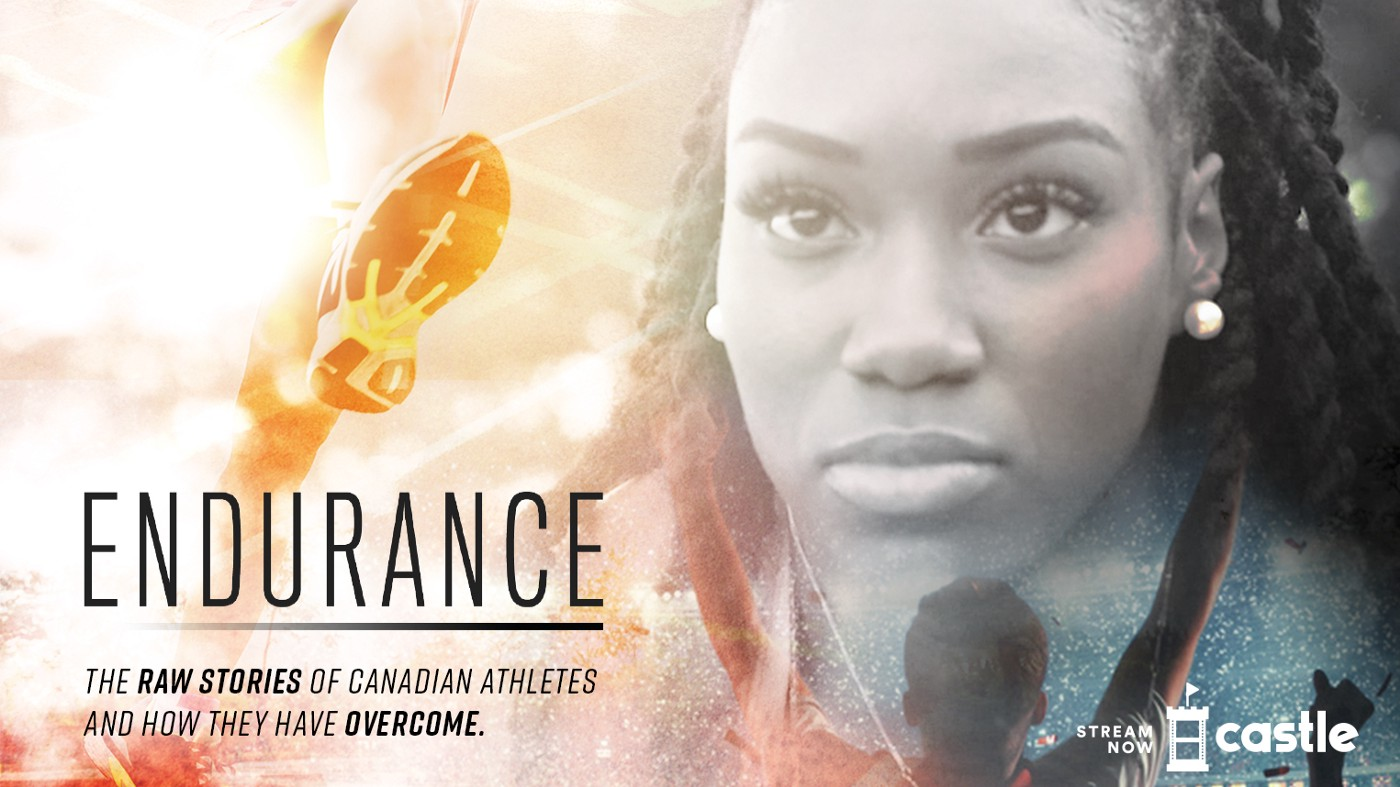 Endurance—the raw stories of Canadian athletes and how they have overcome