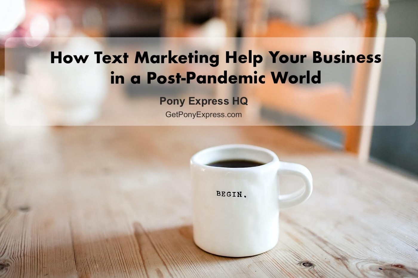 How Text Marketing Help Your Business in a Post-Pandemic World