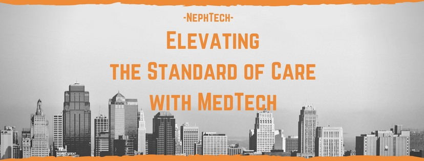 Nephtech: Elevating the Standard of Care with Medtech