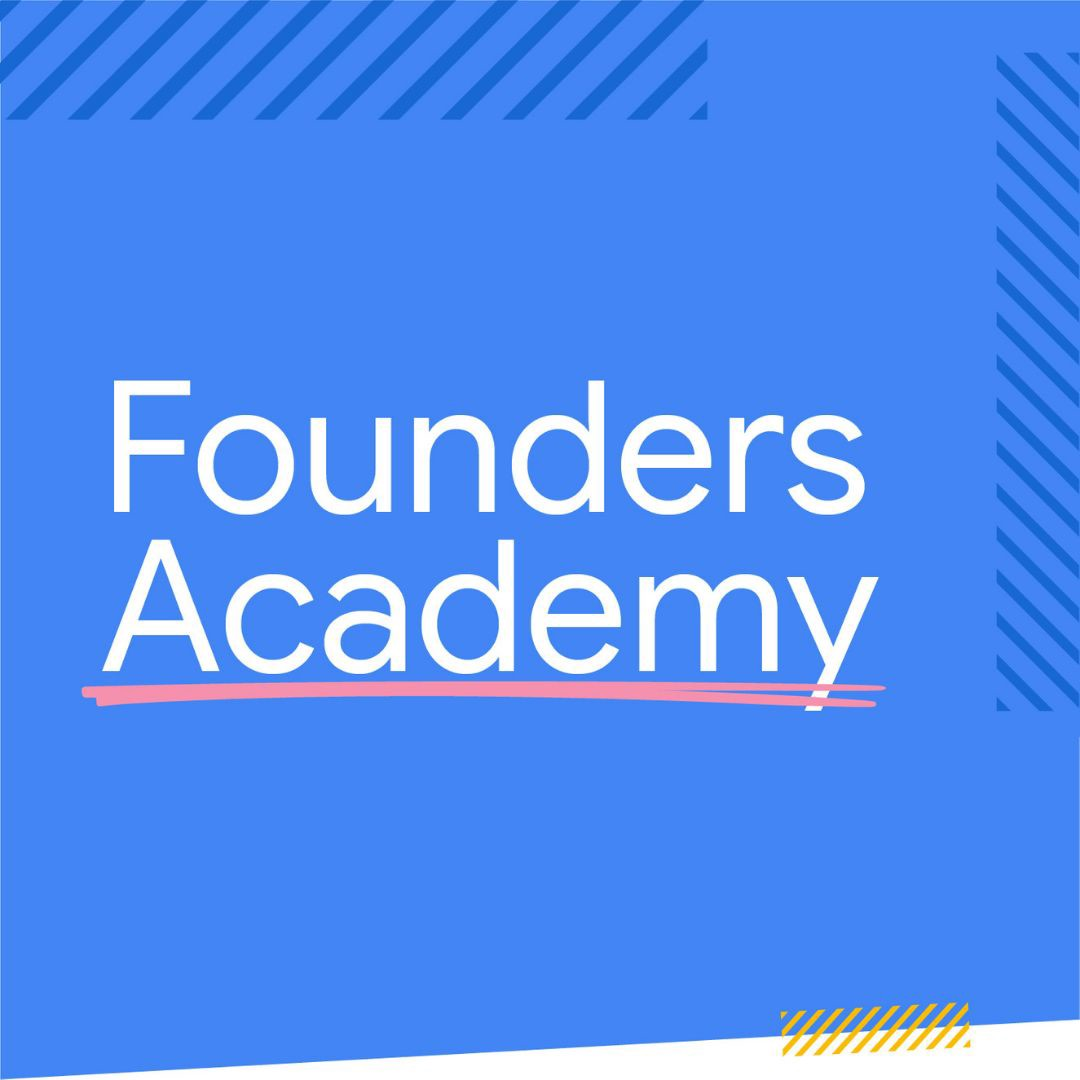 Google For Startups Founders Academy