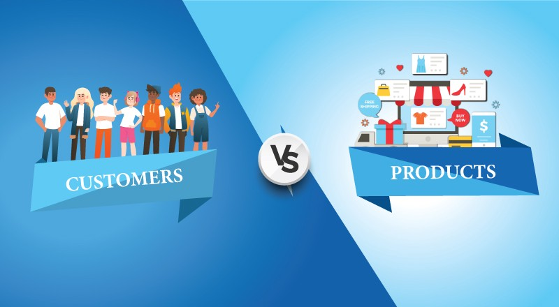 Customers V/S Products: Which Needs More Focus In The Retail Business?