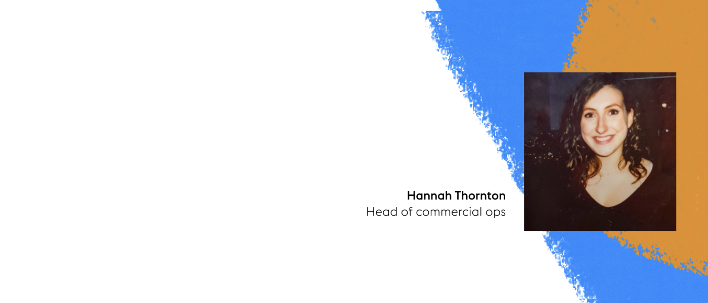 Hannah Thornton: Head of commercial ops