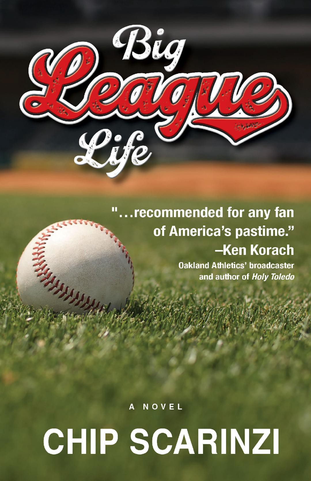 Big League Life: now available in paperback and eBook formats.