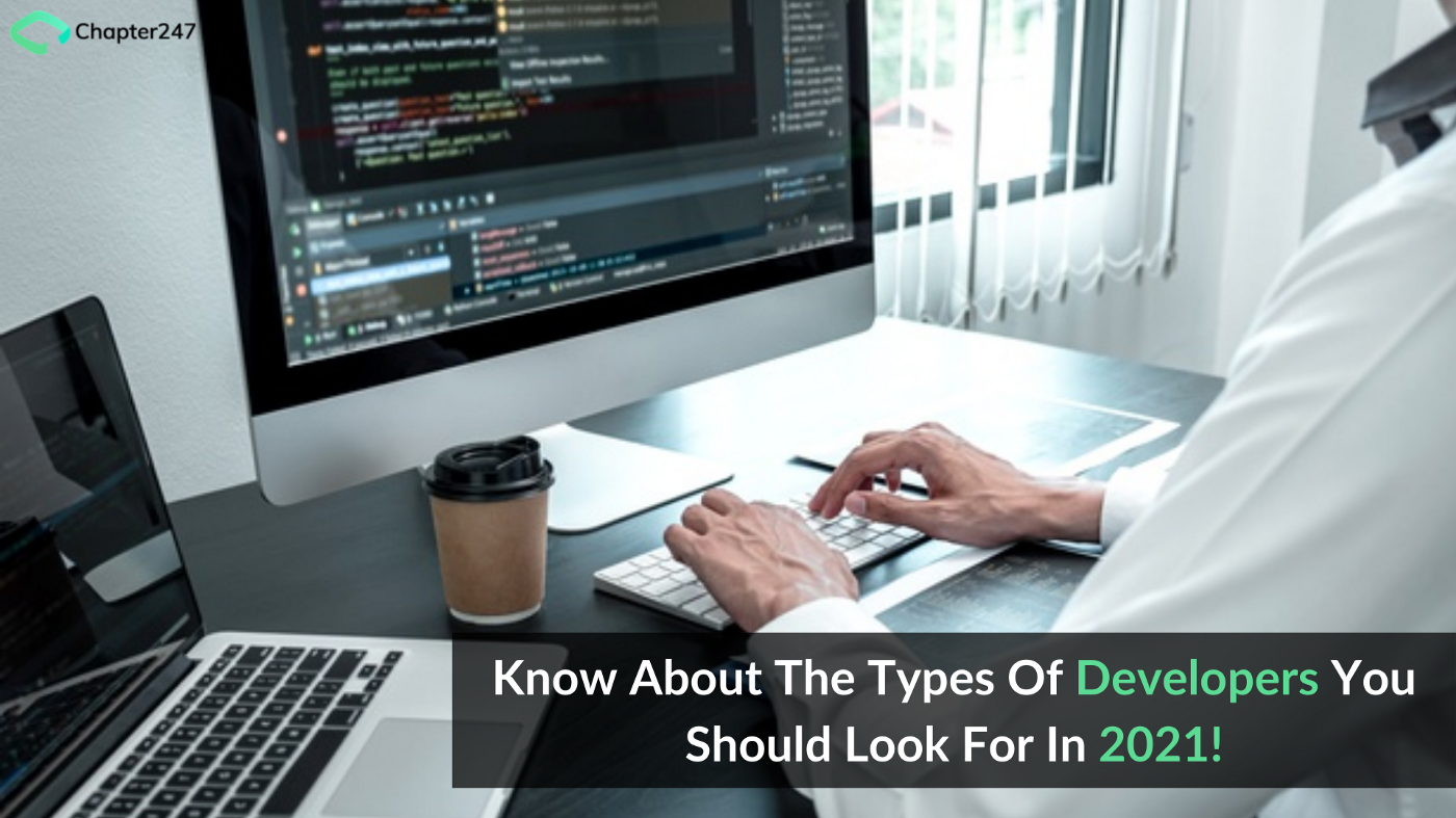 Know About the Types of Developers You Should Look for in 2021!