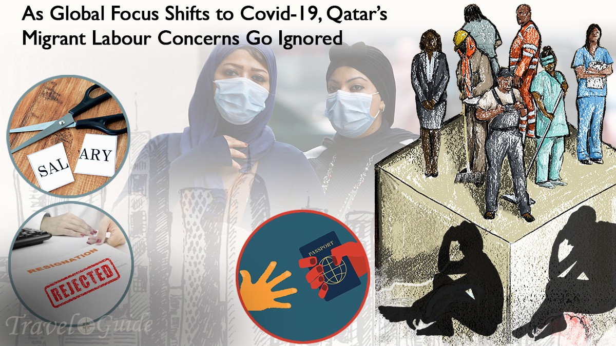 As Global Focus Shifts to Covid-19, Qatar's Migrant Labour Concerns Go Ignored