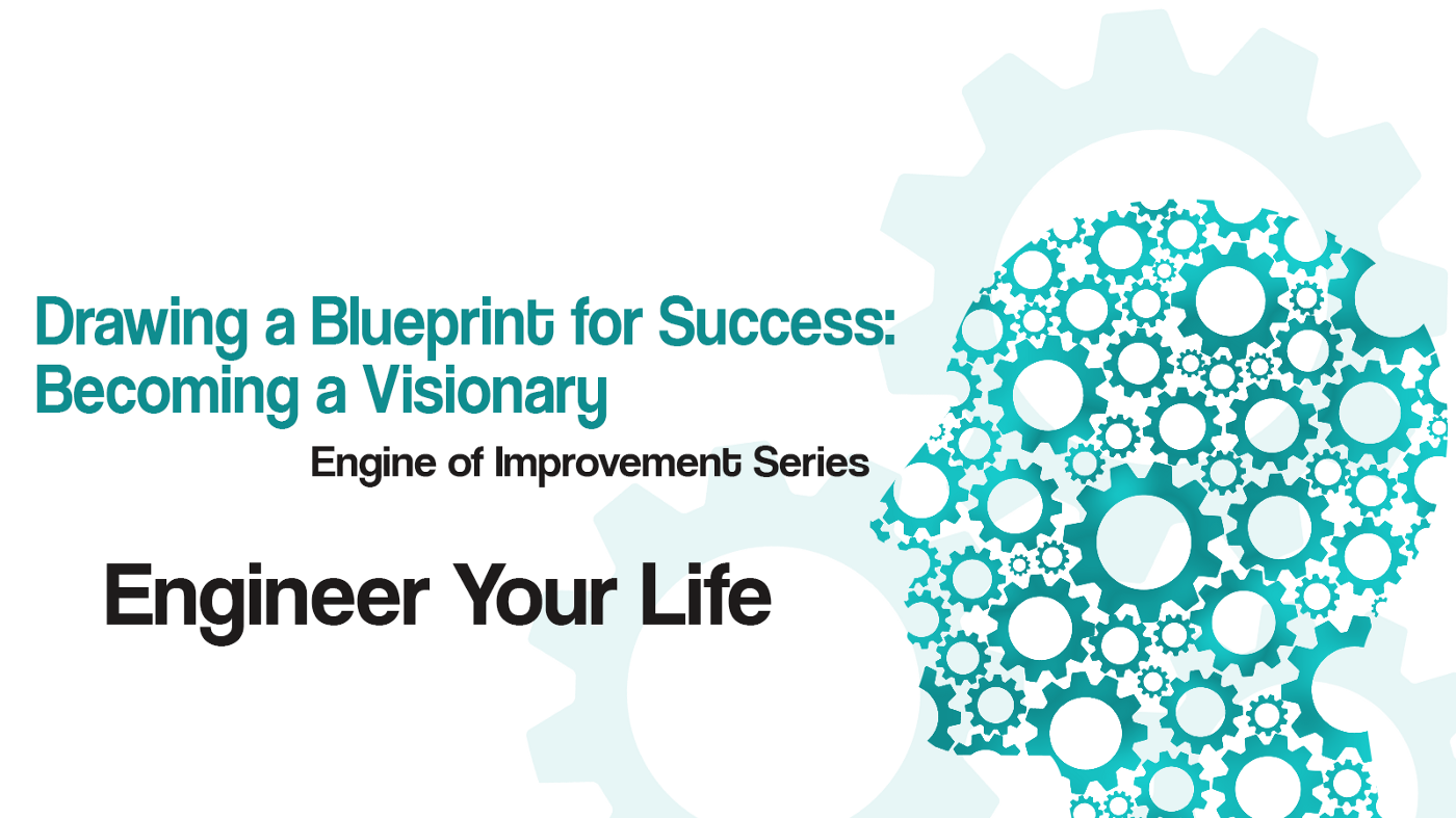 Drawing a Blueprint for Success: Becoming a Visionary Title Image