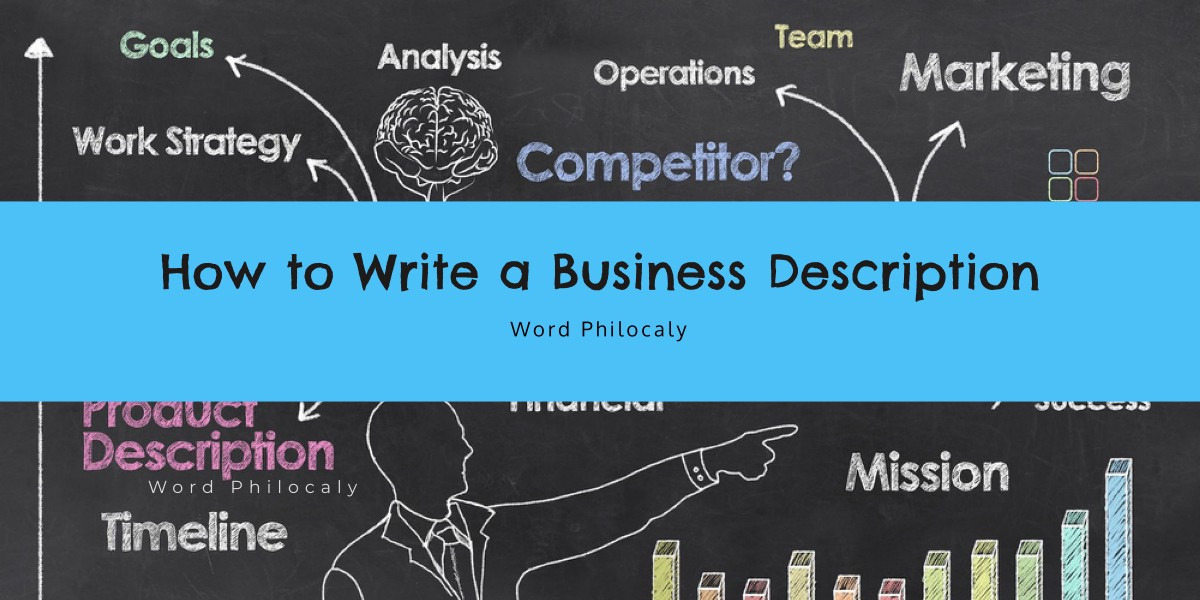 How to write a business description in Malaysia | Copywriting Service | Word Philocaly
