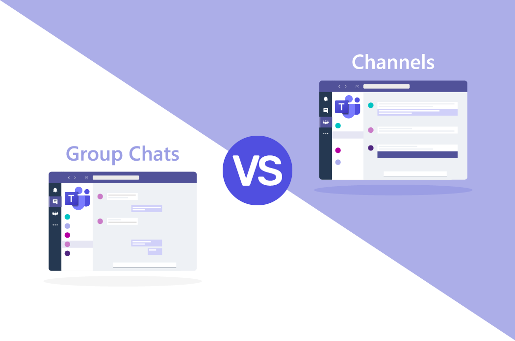 Microsoft Teams Group Chats vs Channels