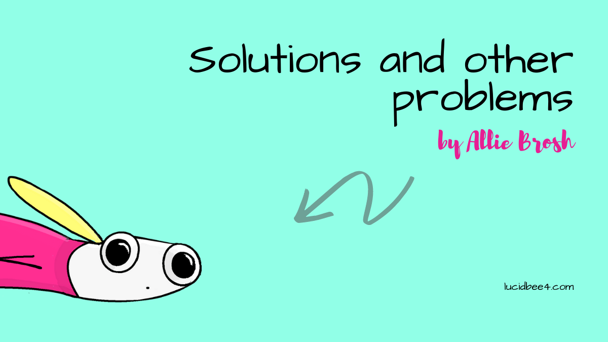 solutions-and-other-problems-by-allie-brosh