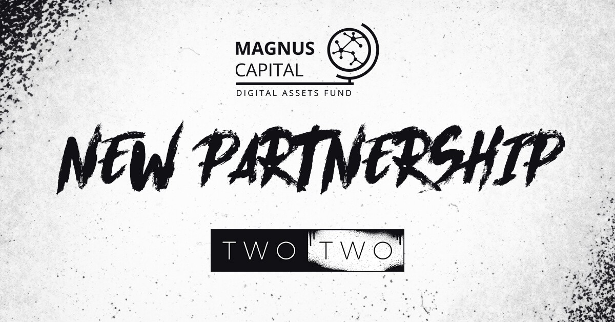 Magnus Capital and TWO TWO Partnership Announcement
