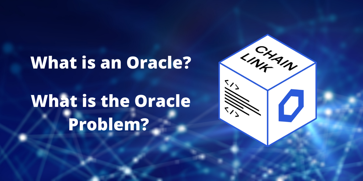Blockchain Oracle — The Oracle Problem