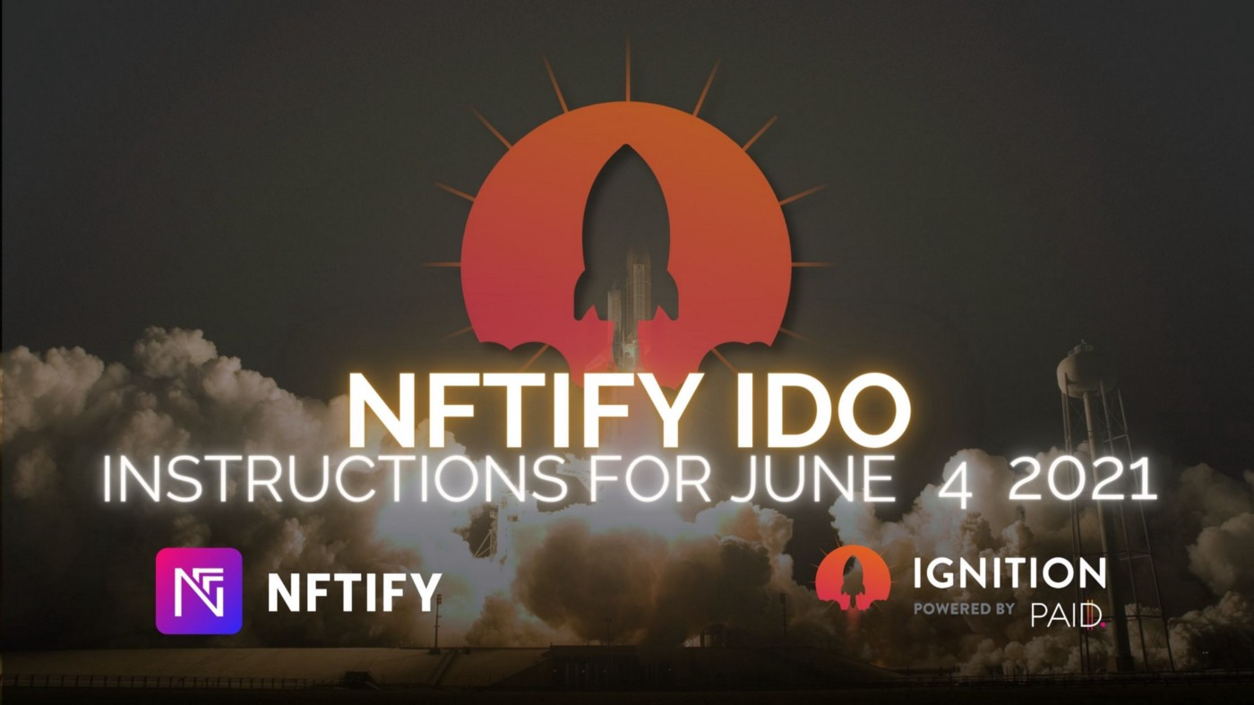 NFTify instructions Ignition IDO
