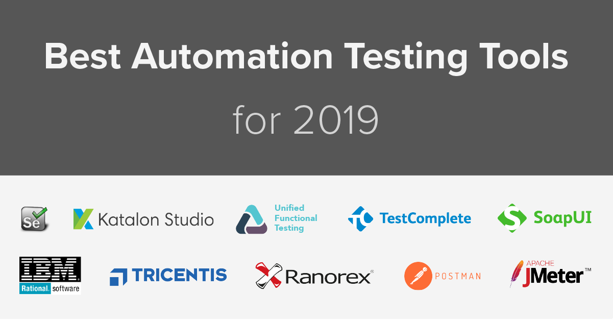 Best Automation Testing Tools for 2019 (Top 10 reviews)