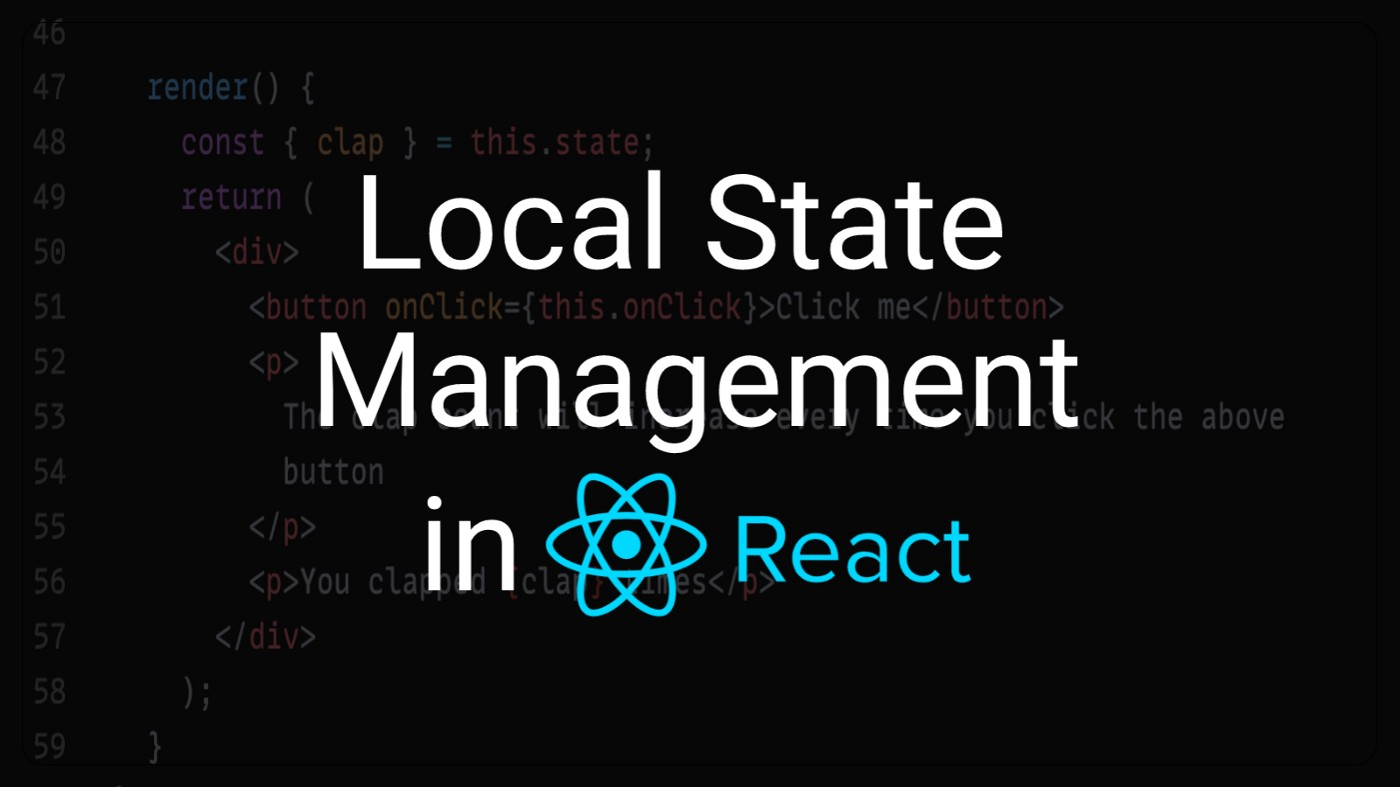 Local State Management in React JS