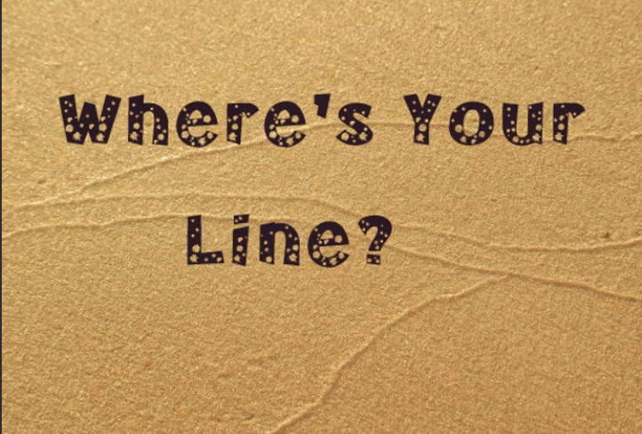 """Piece of sandpaper with """"where's your line"""" printed on it in black."""