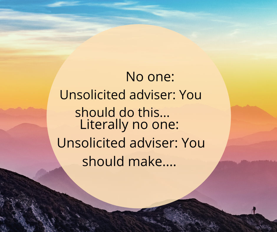 Why people give unsolicited advice