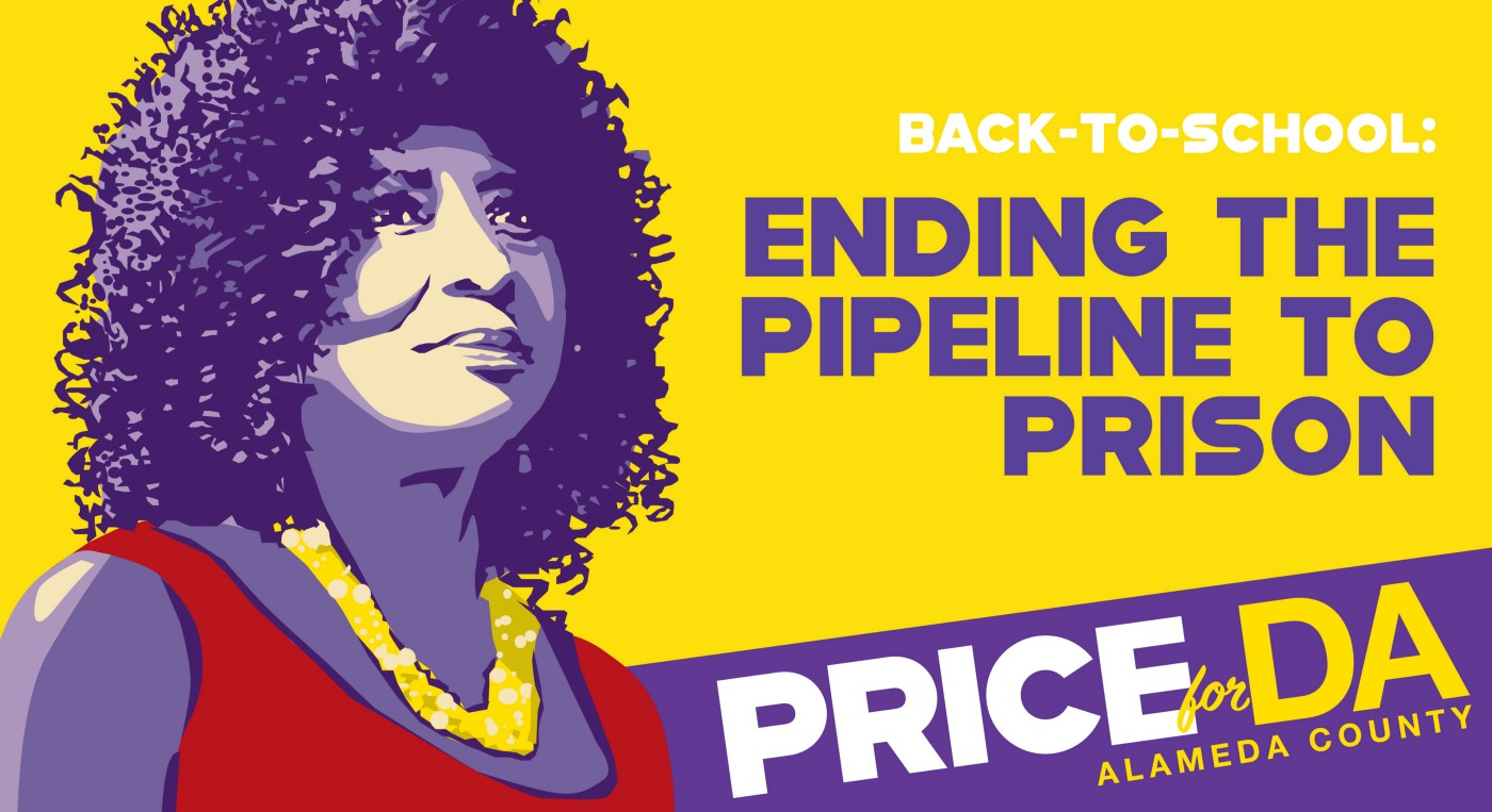 Pamela Price, Alameda County District Attorney Candidate, Back to School: Ending the Pipeline to Prison