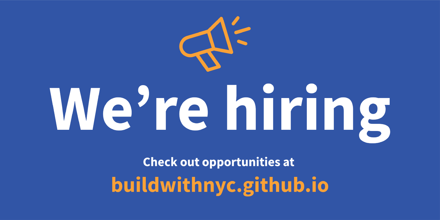 """Blue banner with """"We're Hiring"""" call to action and website: buildwithnyc.github.io"""