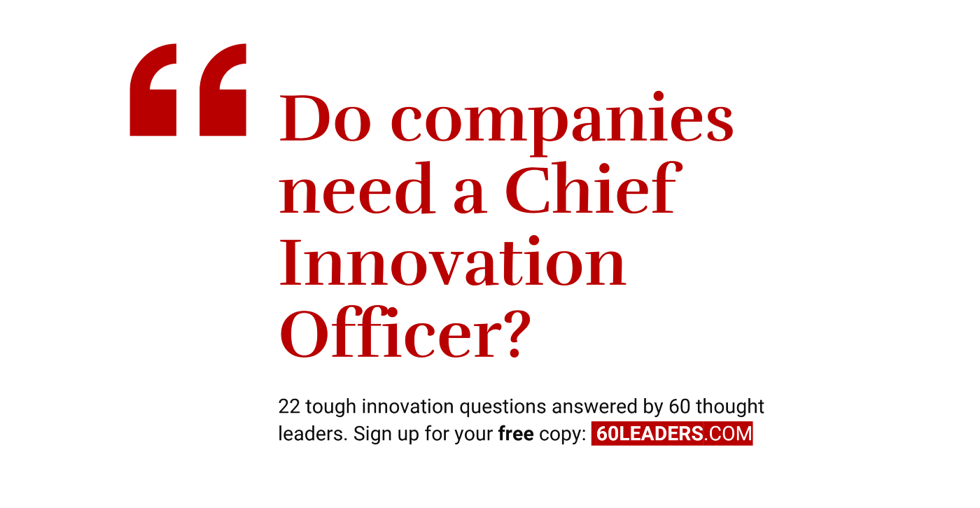 Do companies need a Chief Innovation Officer?