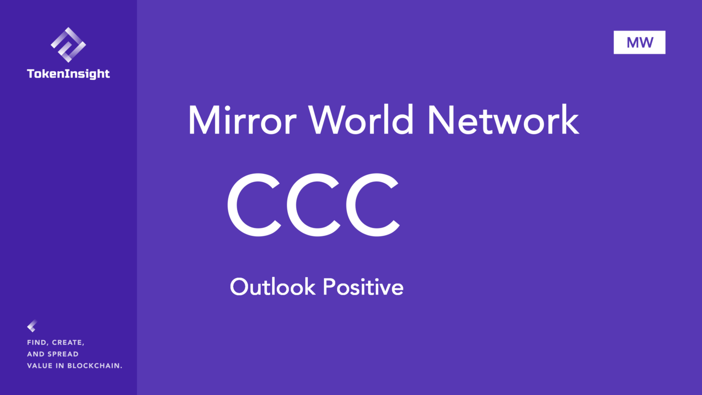 Mirror World Network Rating Raport | TokenInsight