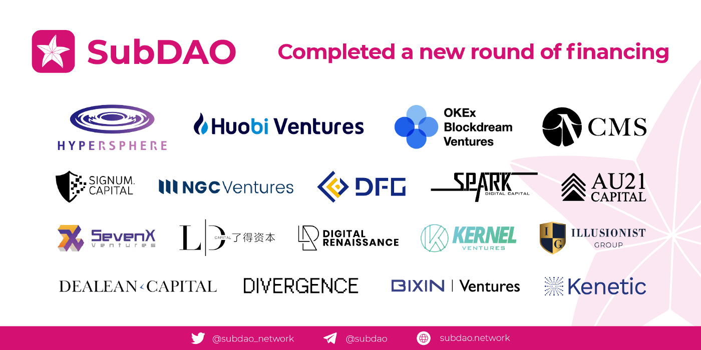 SubDAO Completed a New Roud of Financing, Involving Dozens of Investment Institutions and Individuals