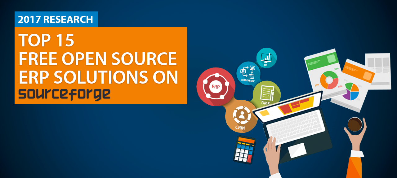 Top 15 Free Open Source ERP solutions on Sourceforge in 2017