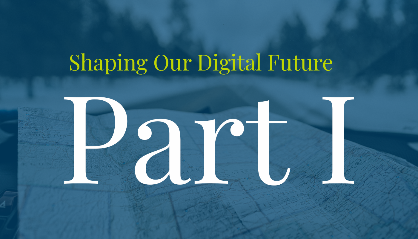 "Map of U.S.A. with words ""Shaping Our Digital Future Part I"""