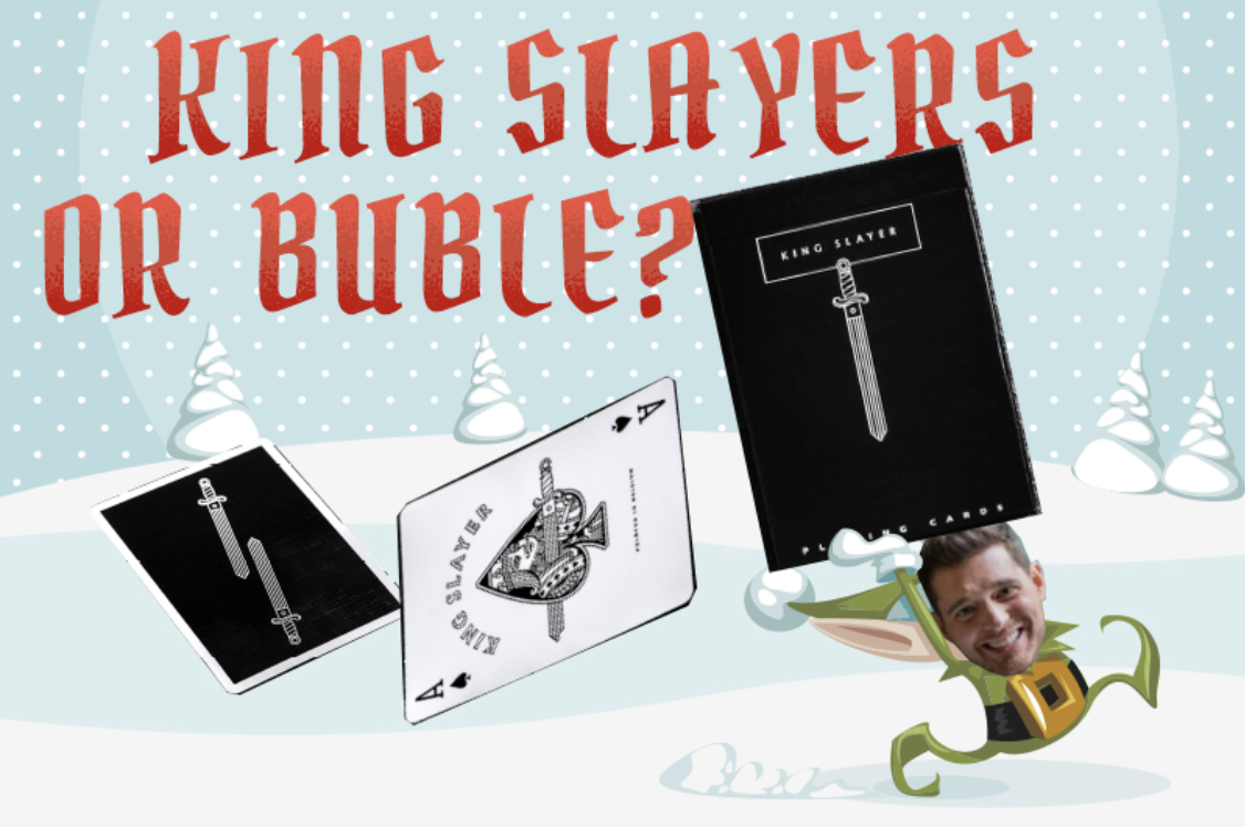 """Image: """"King Slayers of Buble?"""" text over graphic"""
