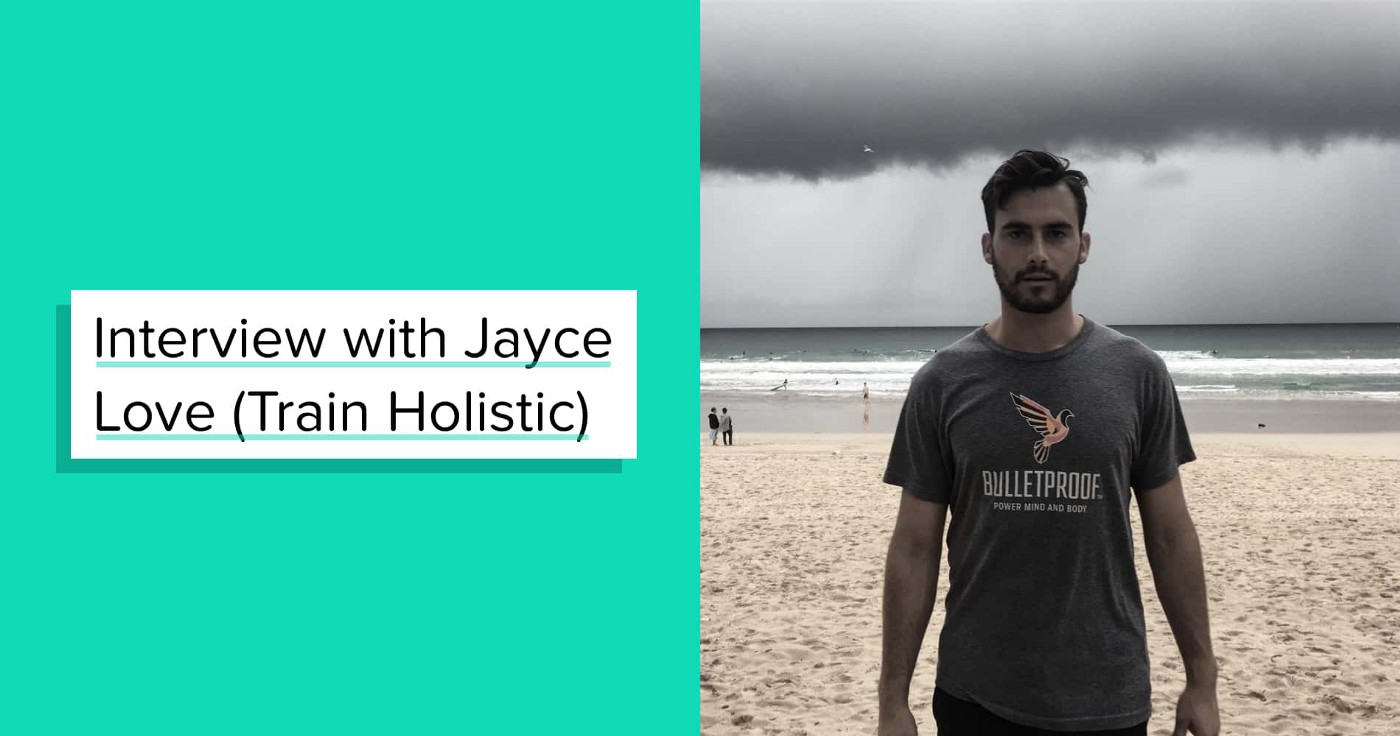 Life of a Biohacker #04: Interview with Jayce Love, aka Train Holistic