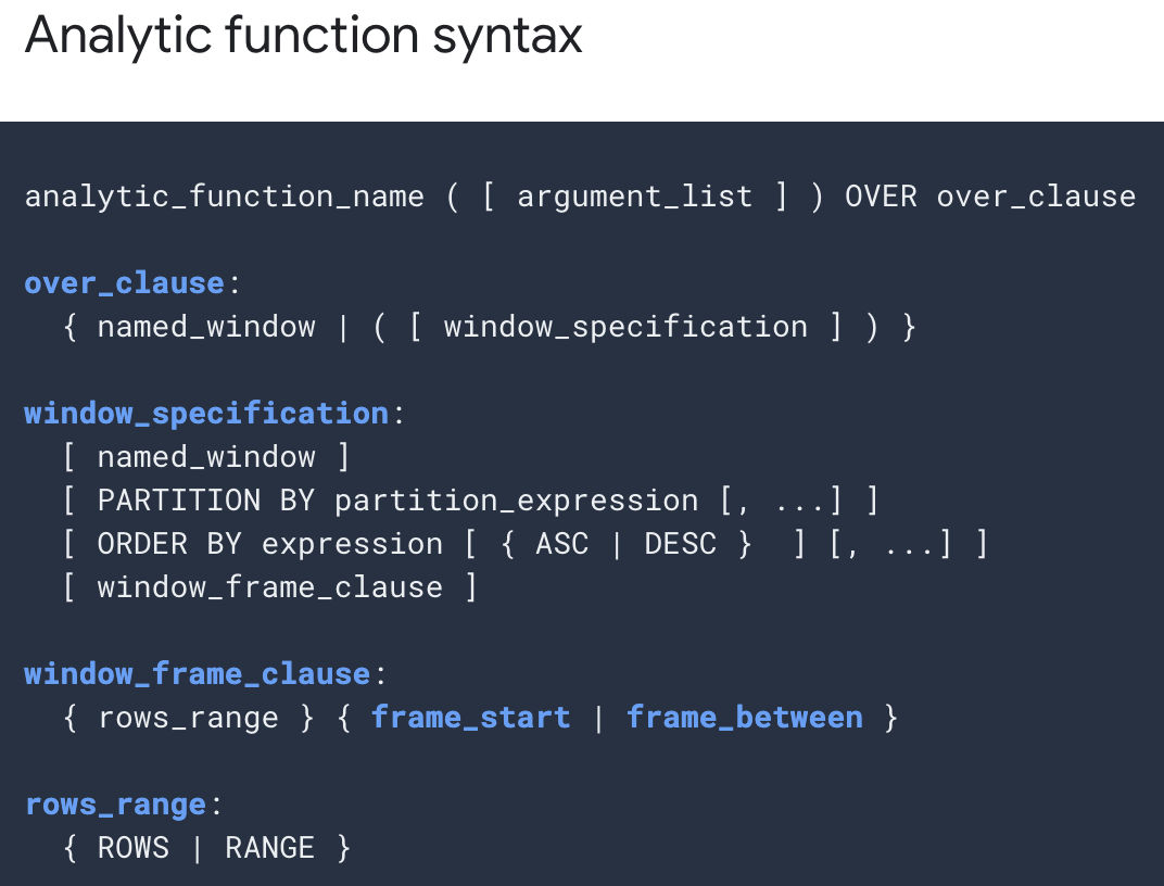 https://cloud.google.com/bigquery/docs/reference/standard-sql/analytic-function-concepts#syntax