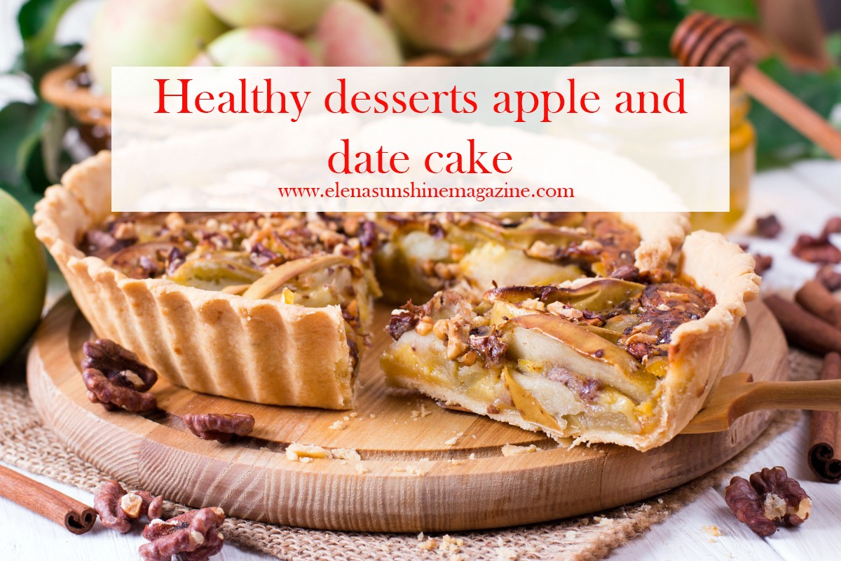 Healthy recipe: apple and date cake