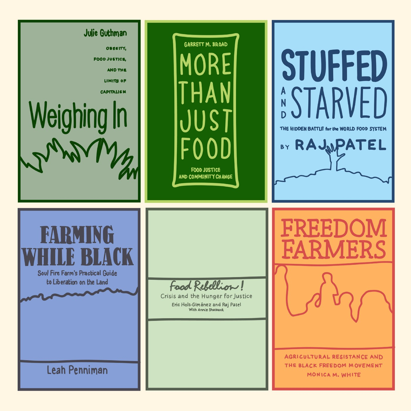 The covers of six books on the linked farming and food justice reading list, illustrated in simple, bright colors