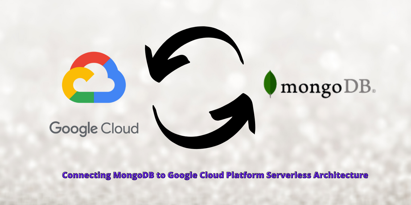 Connecting MongoDB to Google Cloud