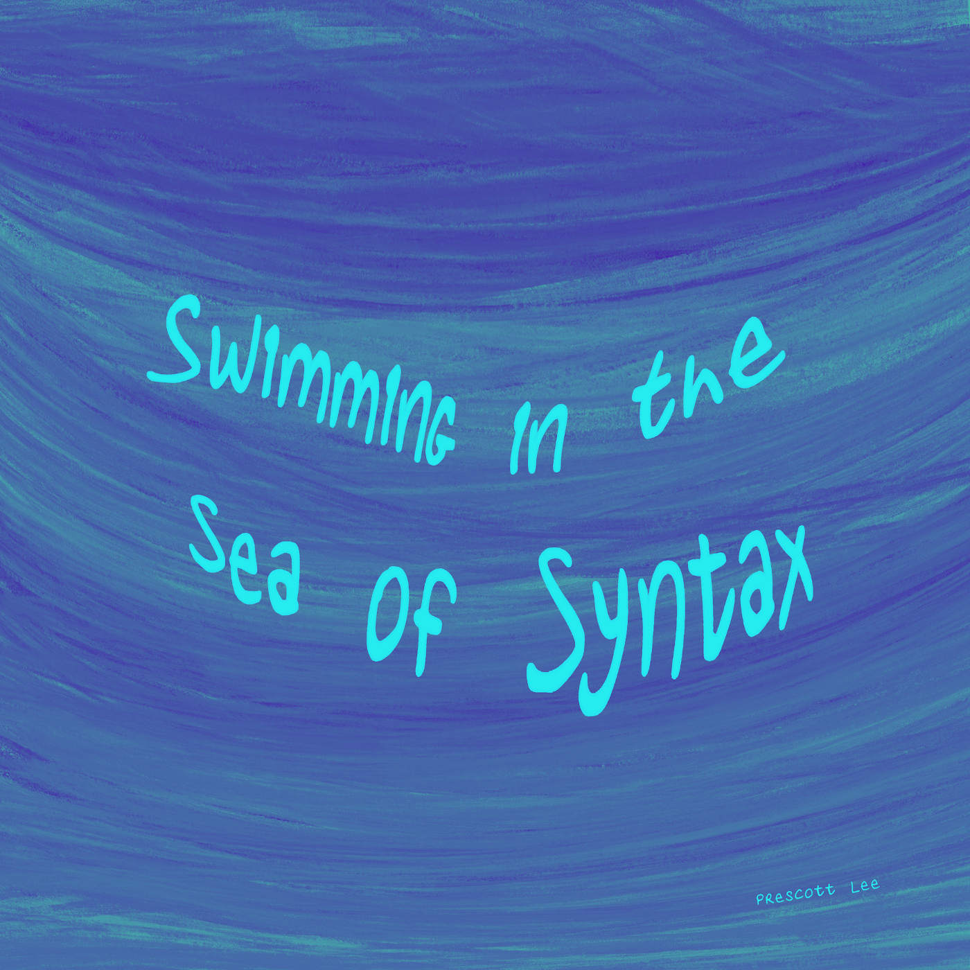"""Swimming in the sea of syntax"" over a wave-like background"